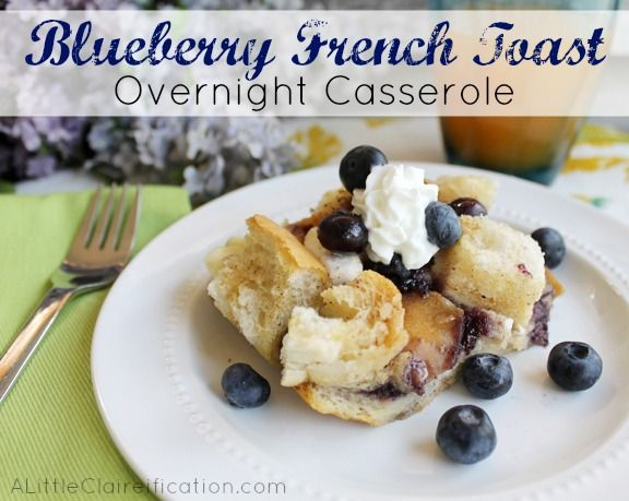 Easy Overnight Blueberry French Toast Casserole - perfect for a Spring or Easter brunch!  at ALittleClaireification.com #recipe #breakfast