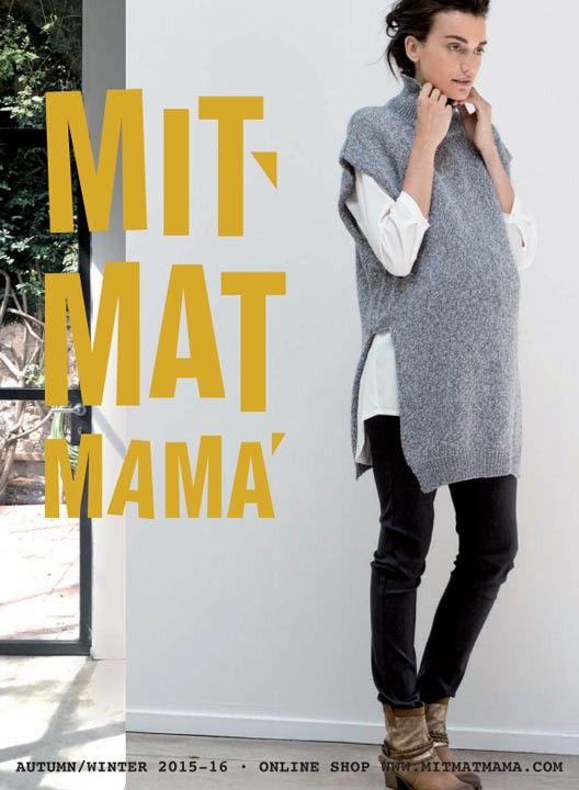 Catálogo nueva colección #moda #premama #embarazada Otoño Invierno 2015 - 2016 de Mit Mat Mamá