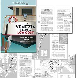 Venezia e laguna low cost, Michele Scibilia