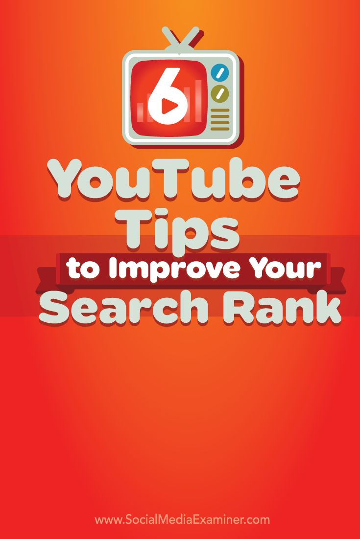 6 YouTube Tips to Improve Your Search Rank. #youtube #youtubetips #searchrankings