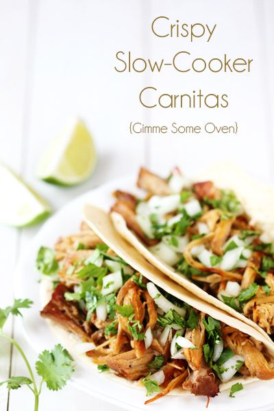 Crispy Slow-Cooker Carnitas {Gimme Some Oven}. These look delicious, I am buying ingredients for this today!  You can use the meat for salads too