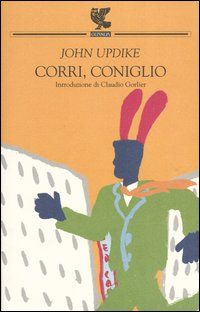 Corri, coniglio - John Updike - 59 reviews on Anobii