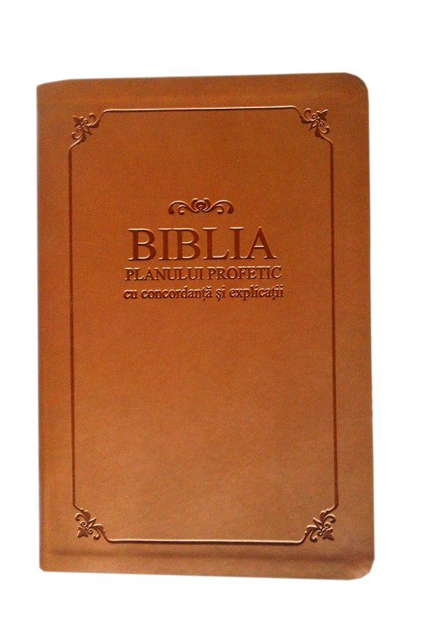 Biblia Planului Profetic - de lux, coperta imitatie piele, maro, cu concordanta si explicatii, aurita, cuv. lui Isus cu rosu