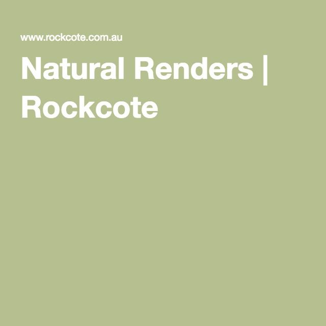 Natural Renders | Rockcote