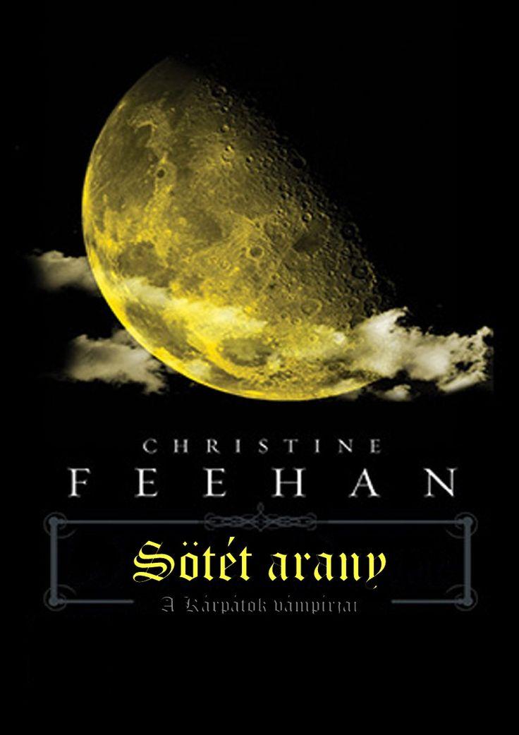 3.Christina Feehan a Karpatok Vampirjai 03 Sotet Arany