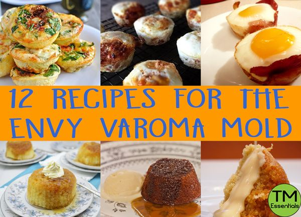 12 Recipes for the Envy Varoma Mold