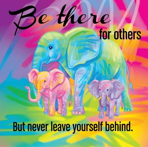 Be there for others But never leave yourself behind ❤