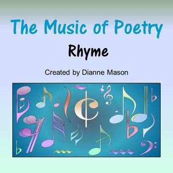 $ This short lesson on rhyme in poetry draws on popular music as well as classic poetry to aid student understanding of how rhyme helps create rhythm and enhances meaning. Particular attention is paid to slant rhyme: what it is, how to recognize it, how to use it. The lesson includes the following items: A detailed teacher's guide with links to poems, A Power Point Presentation to aid the discussion, Exercises, Classroom activity, Creative writing exercise.
