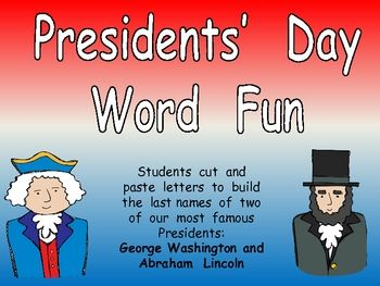 This FREE activity is a fun way to include literacy in your President's Day celebration!! Students  cut  and  paste  letters  to  build  the  l...Kindergarten