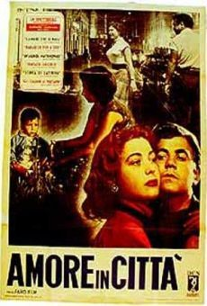 L'Amore in citt/Love in the City (1953-Italy) Anthology film composed of six segments, each with its own writer or director: Paid Love w/d Carlo Lizzani; Attempted Suicide w/d Antonioni; Paradise for Three Hours w/d Dino Risi; Marriage Agency w/d Frederico Fellini; Story of Caterina w/d Cesare Zavattini and Francesco Maselli; Italian Stare w/d Alberto Lattuada.