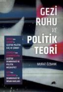 Gezi Ruhu ve Politik Teori
