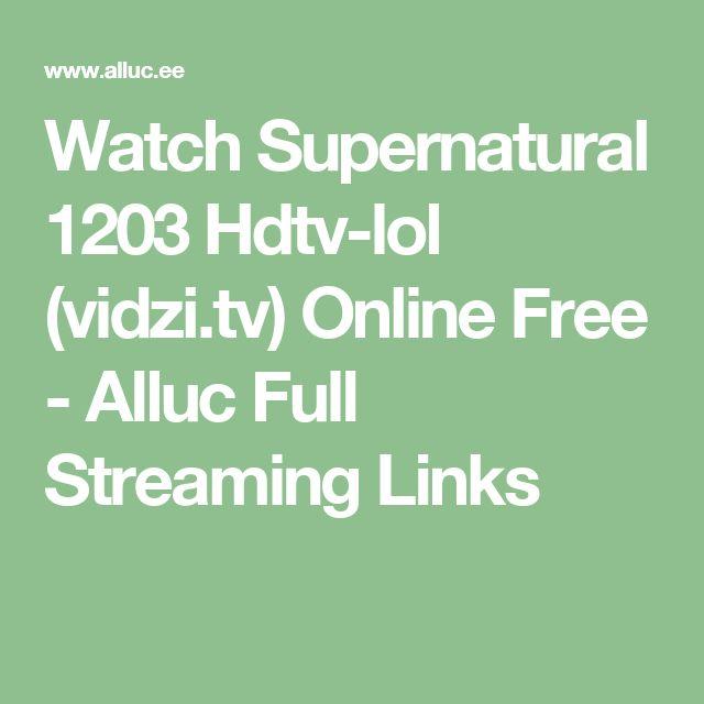 Watch Supernatural 1203 Hdtv-lol (vidzi.tv) Online Free - Alluc Full Streaming Links