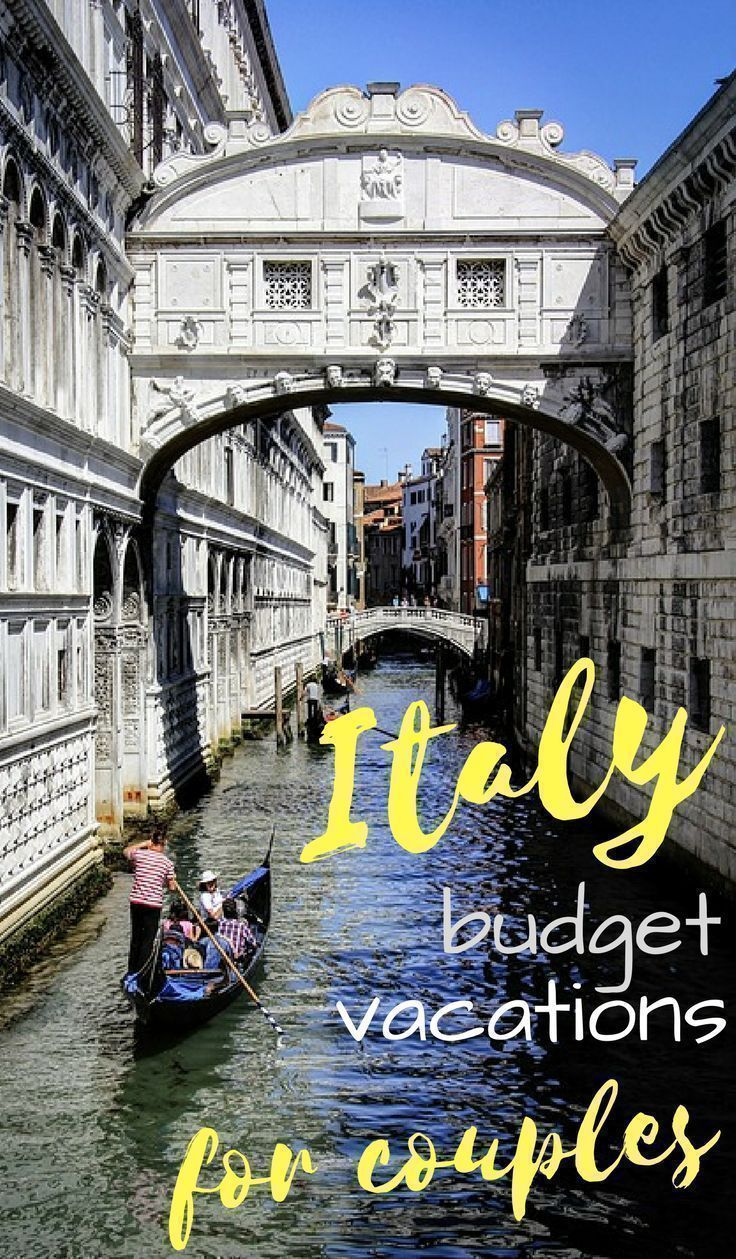 3126 best incomparable italy travel images on pinterest for Best couples vacations on a budget