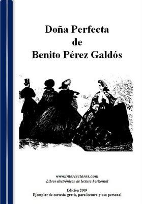 interlectoresBLOG: DOÑA PERFECTA DE BENITO PEREZ GALDOS