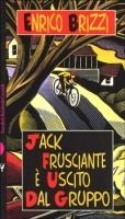Jack Frusciante è uscito dal gruppo - Brizzi, Enrico
