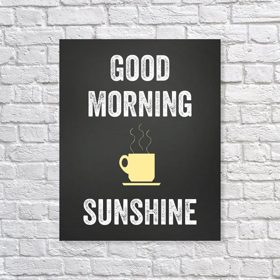 Coffee Good Morning Sunshine Chalk Chalkboard