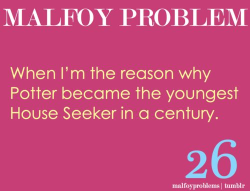Malfoy problem. These are hilarious!