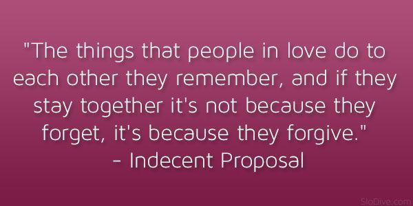 indecent proposal 21 Memorable and Famous Movie Quotes About Love