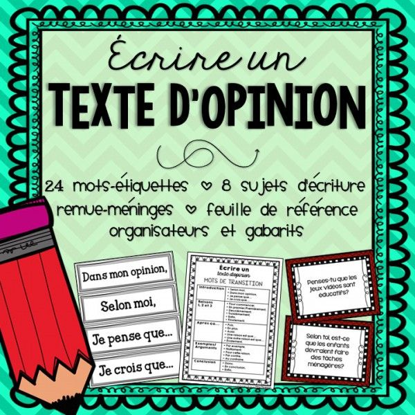 Écrire un texte d'opinion