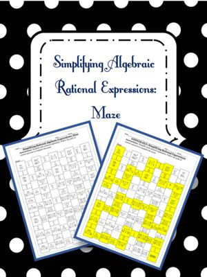 Simplifying Algebraic Rational Expressions from 4 The Love of Math on TeachersNotebook.com -  (2 pages)  - simplifying algebraic rational expressions maze