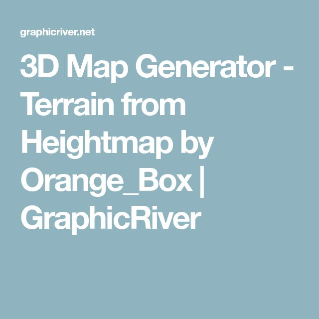 3D Map Generator - Terrain from Heightmap by Orange_Box | GraphicRiver