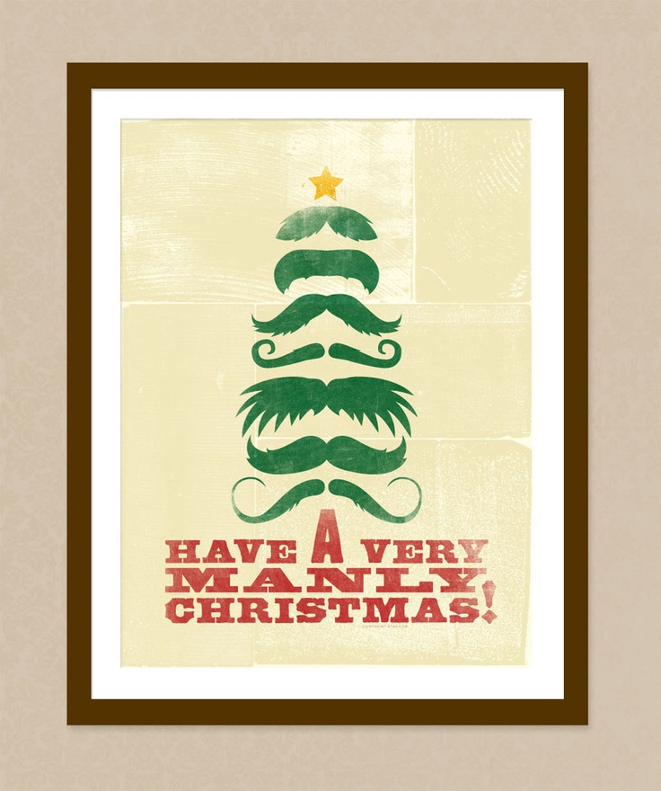 Manly Christmas Poster - Moustache Tree, via Etsy.