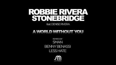 365 Days With  Music: Robbie Rivera & StoneBridge - A World Without You ( Benny Benassi #Remix ) http://www.365dayswithmusic.com/2015/10/robbie-rivera-stonebridge-a-world-without-you-benny-benassi-remix.html?spref=tw #RobbieRivera #StoneBridge #AWorldWithoutYou #BennyBenassi #music #edm