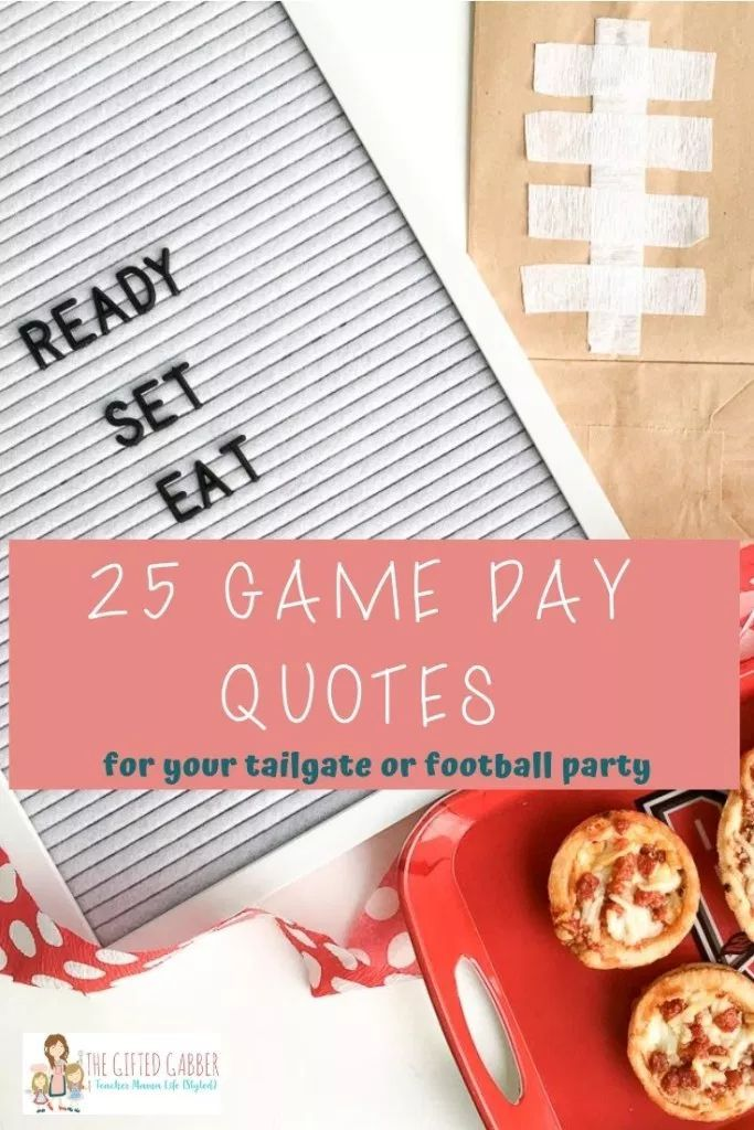 Game Day Quotes for a Tailgate or Football Party – The Gifted Gabber