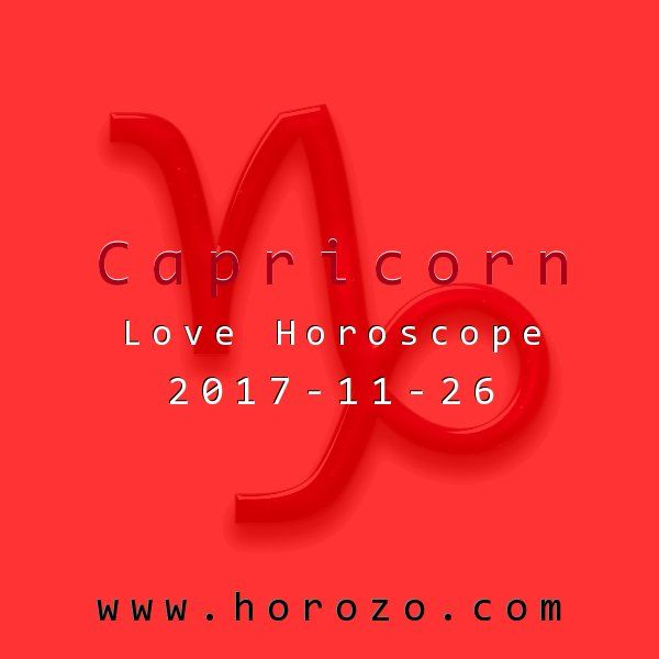 Capricorn Love horoscope for 2017-11-26: Recharge your romantic batteries now: today's circumstances are perfect for sparking your self-confidence and powering up your heart. Make time to do something that makes you feel great!.capricorn