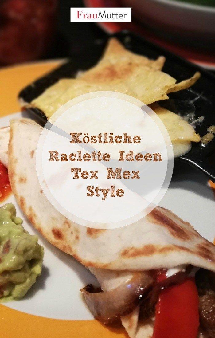 Weihnachtsessen Gut Vorzubereiten.Raclette Ideen Für Drei Mexikanische Varianten Alpenküche Rezepte