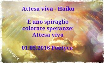 Attesa viva  Haiku