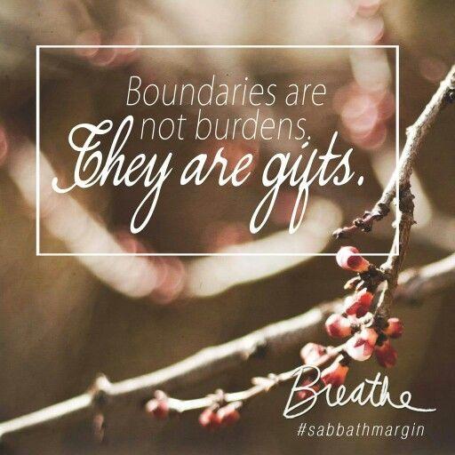 Boundaries are not burdens. #SabbathMargin