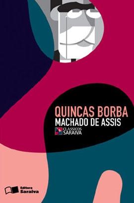 """Quincas Borba"", Machado de Assis"
