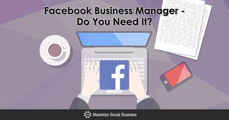 Facebook Business Manager – Do You Need It? via @nealschaffer