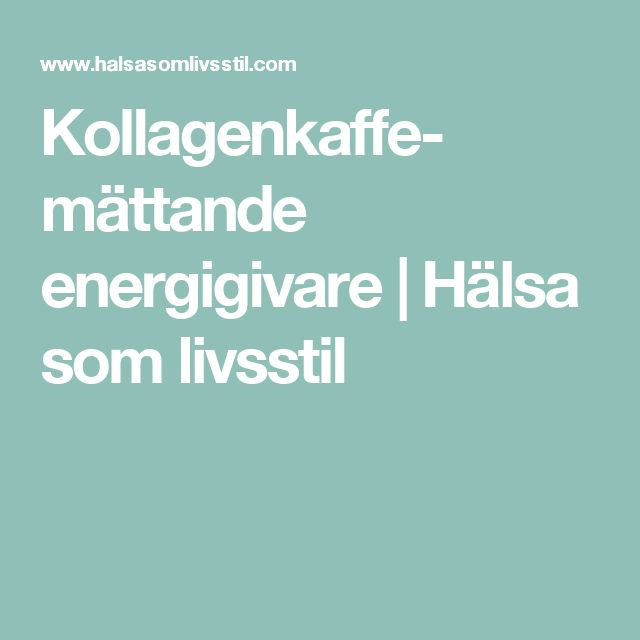 Kollagenkaffe- mättande energigivare | Hälsa som livsstil