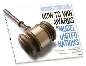 How to Win Awards in Model United Nations: A Best Delegate Guide