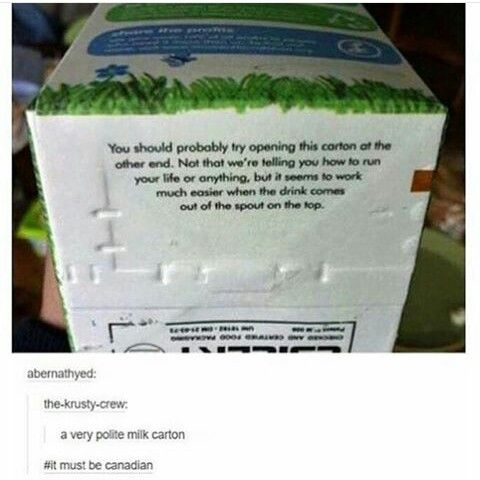 Lol, but most of our milk is bagged, and it actually works perfectly fine! But some of it does actually come in cartons