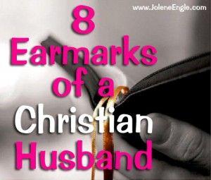 8 Earmarks of a Christian Husband