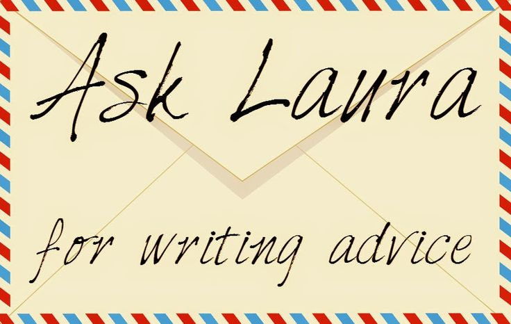 Click through to an advice column for all your writing-related needs! (Please share with your writer friends!)