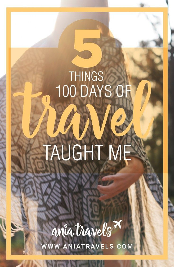 I have many amazing stories and adventures to share while I travel the world, 100 days in and this is just the beginning. Here is what I learned.   solo travel   long term travel   on the move