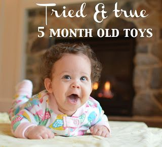 My Favorite 5 Month Old Toys & Lessons Learned