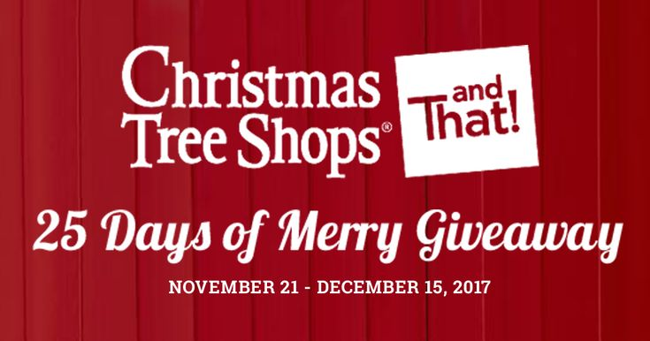You could have yourself a merry $1,000 Shopping Spree when you enter the Christmas Tree Shops® andThat!® 25 Days of Merry Giveaway! PLUS, play the $100 Gift Card Daily Instant Win! Now thru 12/15/2017. https://christmastreeshops.promo.eprize.com/holiday2017/ Ends 12/15/2017.