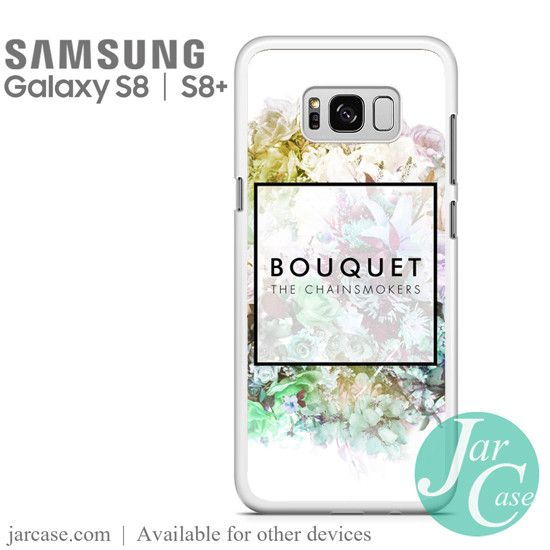 The Chainsmokers Bouquet Phone Case for Samsung Galaxy S8 & S8 Plus