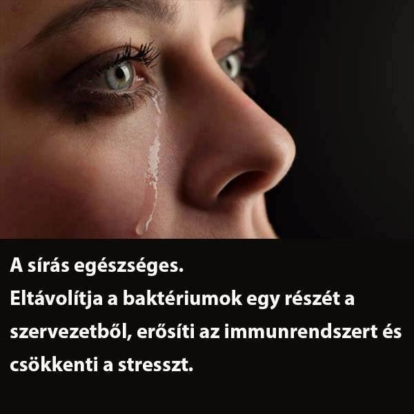 A sírás egészséges.