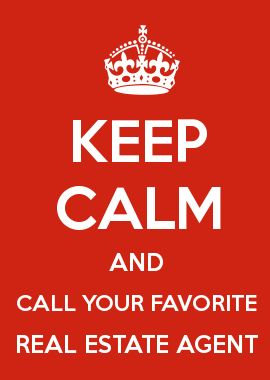 KEEP CALM AND CALL YOUR FAVORITE REAL ESTATE AGENT -- We've got several! Call to find your perfect match! (231) 652-1100 (Newaygo, MI)