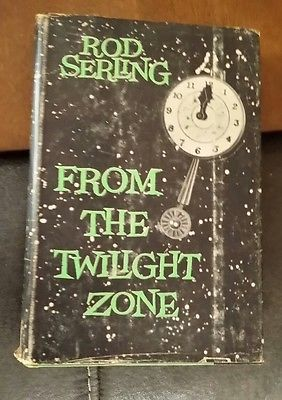 FROM THE TWILIGHT ZONE Rod Serling 1962 Book Club Edition Science Fiction SCI-FI