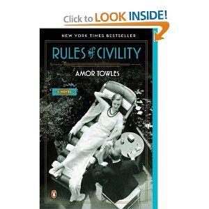 Rules of Civility: Worth Reading, Amortowl, Books Club, Books Worth, Civil, Amor Towl, Novels, New York, The Rules