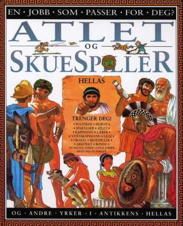 """Atlet og skuespiller - og andre yrker i antikkens Hellas"" av Anita Ganeri 'A Book with Career Advice' FINISHED"