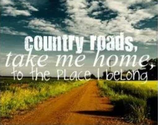Country Roads, Take Me Home, To Place I Belong