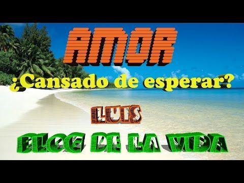 Amor ¿Cansado de esperar? | BLOG DE LA VIDA | DIRECTO #016